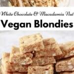 White Chocolate Macadamia Nut Vegan Blondies